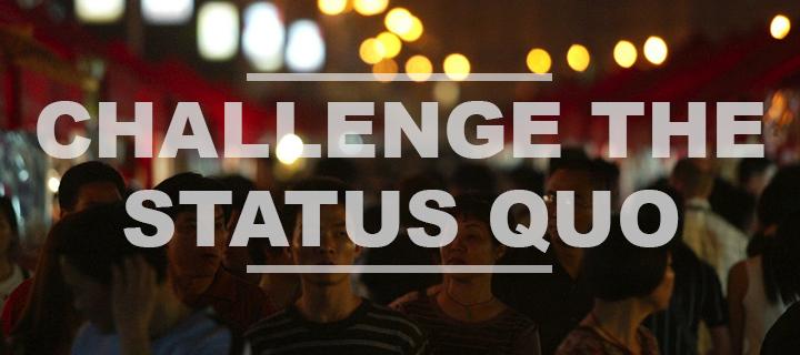 Challenge-the-Status-Quo