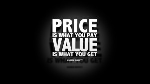 price-is-what-you-pay-value-is-what-you-get-300x169