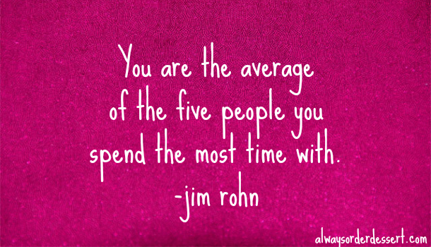 you are the average of the five people.jpg